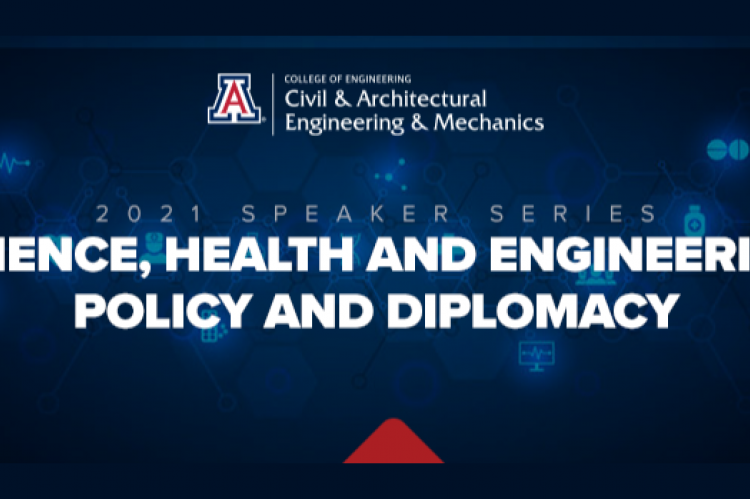 Blue graphic with white text reading: 2021 Speaker Series. Science, Health and Engineering Policy and Diplomacy. The CAEM department logo is at the top.