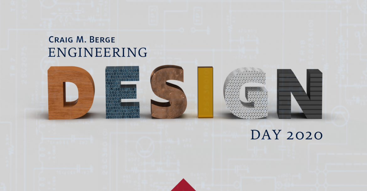 Craig M. Berge Engineering Design Day